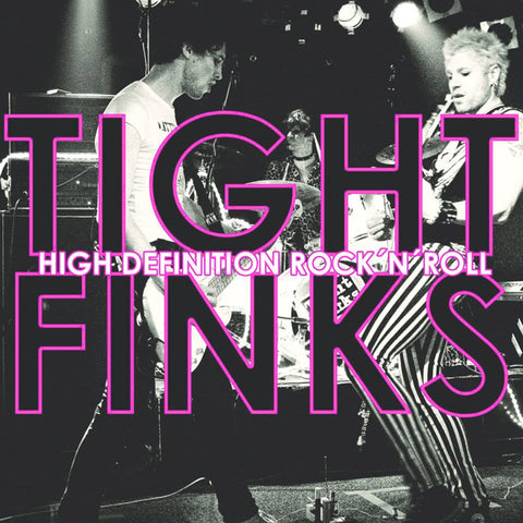 "Tight Finks- High Defenition Rock N Roll 7"" ~RARE WHITE WAX!"