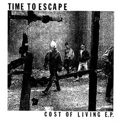 "Time To Escape- Cost Of Living  7"" ~ LTD TO 500 - Grave Mistake - Dead Beat Records"
