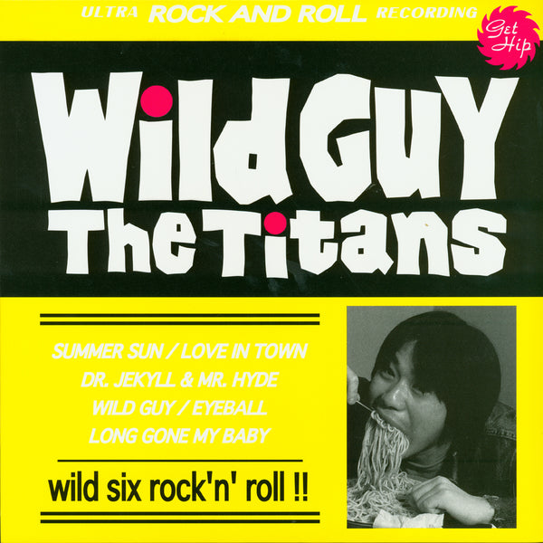 The Titans- Wild Guy 10""