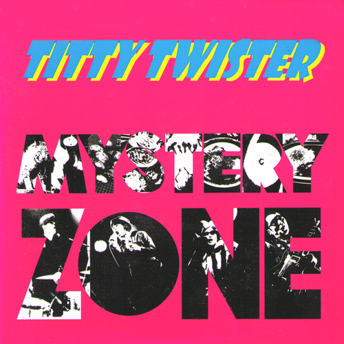 Titty Twister- Mystery Zone CD ~NIKKI AND THE CORVETTES!