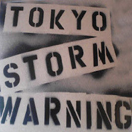 Tokyo Storm Warning- S/T LP ~100 COPIES PRESSED! - Mind No Mind - Dead Beat Records