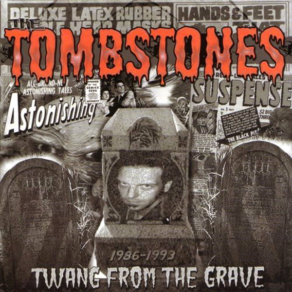 Tombstones - Twang From The Grave CD ~REISSUE!