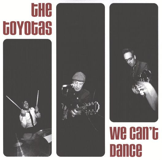"Toyotas - We Can't Dance 7"" ~EX DEAN DIRG! - Ptrash - Dead Beat Records"