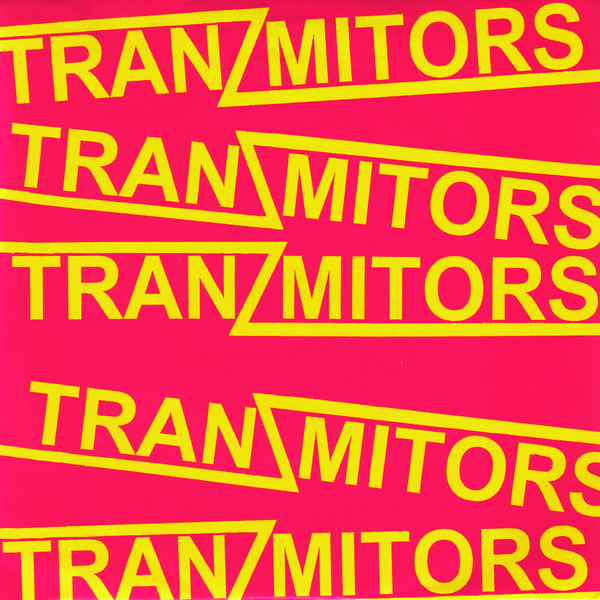 "Tranzmitors- Bigger Houses, Broken Homes 7"" ~THE JAGS!"