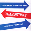 "Tranzmitors- Look What You're Doing 7"" ~THE JAGS!"