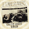 Tunnelrunners- Neath Abbey Road CD ~REISSUE W/ RARE 1977 TRACKS!