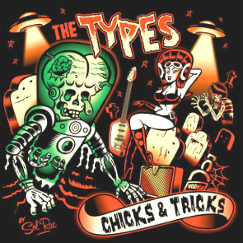 The Types- Chicks & Tricks LP ~LES SEXAREENOS!