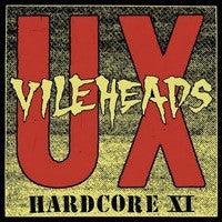 UX Vileheads- Hardcore XI LP - Sorry State - Dead Beat Records