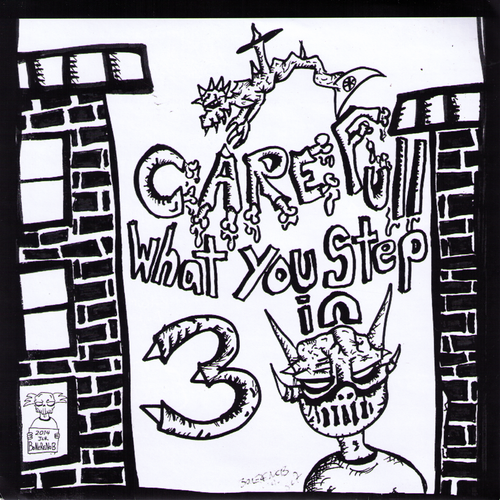 "V/A- Carefull What You Step In #3 7"" ~W/ RAW POWER / DIRTY FILTHY MUGS!"