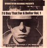 "V/A- I'd Buy That For A Dollar 7"" - UFO Dictator - Dead Beat Records"