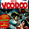 V/A- Into The Voodoo LP ~RED WAX W/ EMBROIDERED PATCH!