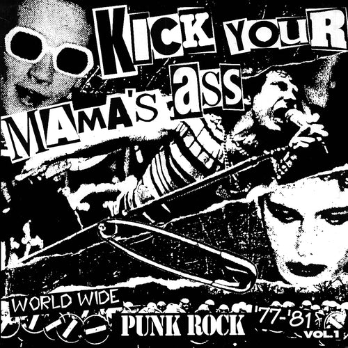 V/A- Kick Your Mama's Ass LP ~ W/ THE KIDS, MAD, RAZORS, ROTTERS, MENTALLY ILL!