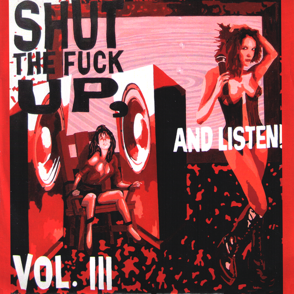 "V/A- Shut The Fuck Up Vol. 3 7"" ~W/ RARE DWARVES, EL DUCE, RAW POWER!"