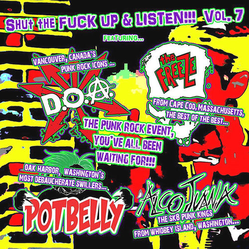 "V/A- Shut The Fuck Up Vol. 7 7"" ~ W/ THE FREEZE + DOA!"
