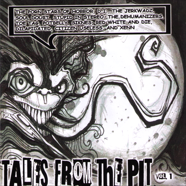 "V/A- Tales From The Pit Vol. 1 7"" W/ RARE D.I. / TOE TAG!"