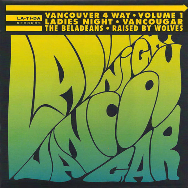 "V/A- Vancouver 4 Way 7""  ~LADIES NIGHT / VANCOUGAR!"