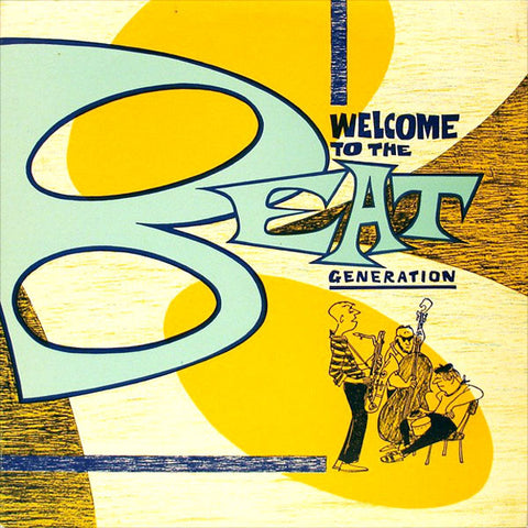 V/A- Welcome To The Beat Generation LP ~REISSUE!