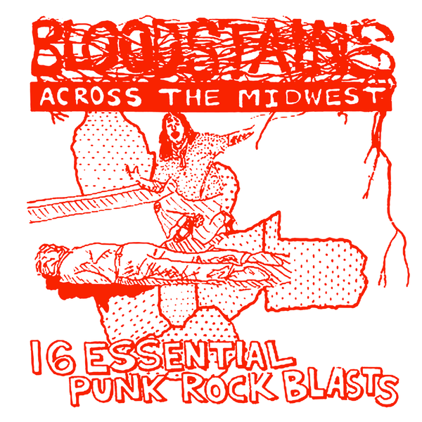 V/A- Bloodstains Across The Midwest LP ~REISSUE!