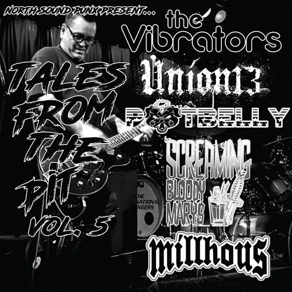 "V/A- Tales From The Pit Vol. #5 7"" ~RARE COMP WITH THE VIBRATORS / UNION 13!"