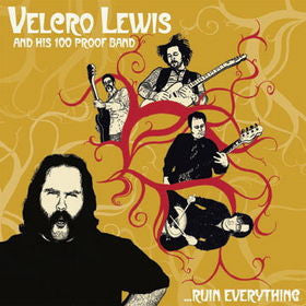 Velcro Lewis- Ruin Everything LP ~HELLSTOMPER! - Rococo - Dead Beat Records