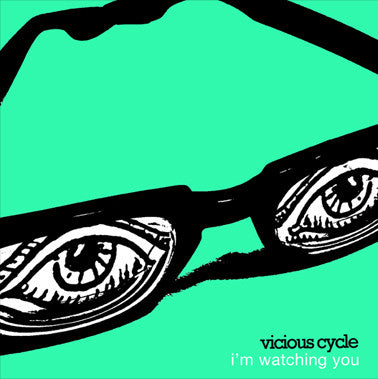 "Vicious Cycle- I'm Watching 7"" - FLAT BLACK - Dead Beat Records"