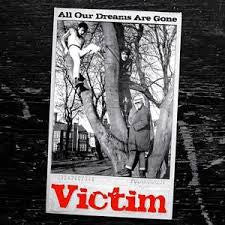 VICTIM - All Our Dreams Are Gone LP ~REISSUE - Rave Up - Dead Beat Records