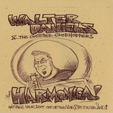 "WALTER DANIELS- Harmonica 7"" ~LIMITED TO 222 COPIES - Ghost Highway - Dead Beat Records"