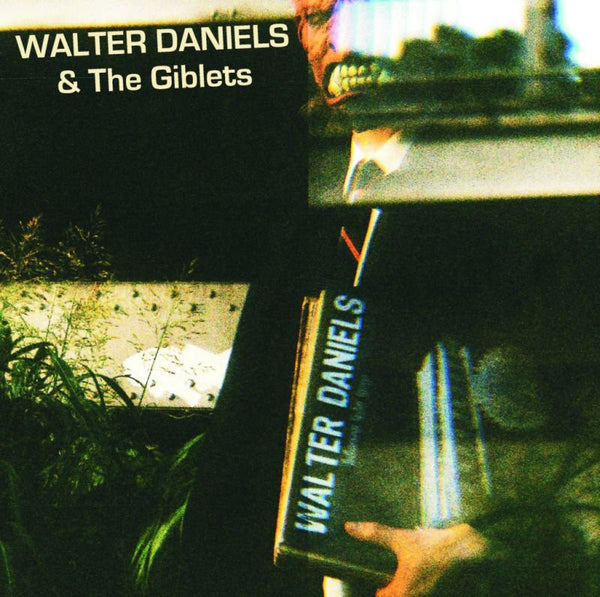 "Walter Daniels & The Giblets- My Blue Sin 10"" ~300 HAND NUMBERED - Ghost Highway - Dead Beat Records"