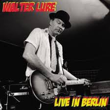 Walter Lure- Live In Berlin CD ~EX HEARTBREAKERS - Tornado Ride - Dead Beat Records