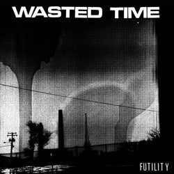 Wasted Time - Futlity LP - Grave Mistake - Dead Beat Records