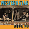Western Star- Any Way How LP ~THIN LIZZY!