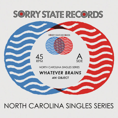 "Whatever Brains- An Object 7"" ~LTD TO 300! - Sorry State - Dead Beat Records"