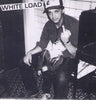 "WHITE LOAD- S/T 7"" - Ken Rock - Dead Beat Records"