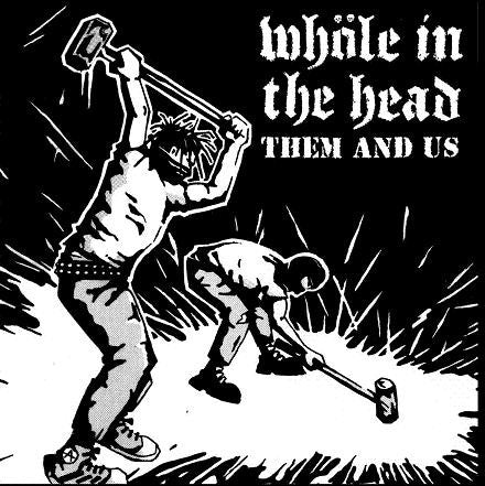 "WHÖLE IN THE HEAD- Them And Us 7"" - Warm Bath - Dead Beat Records"