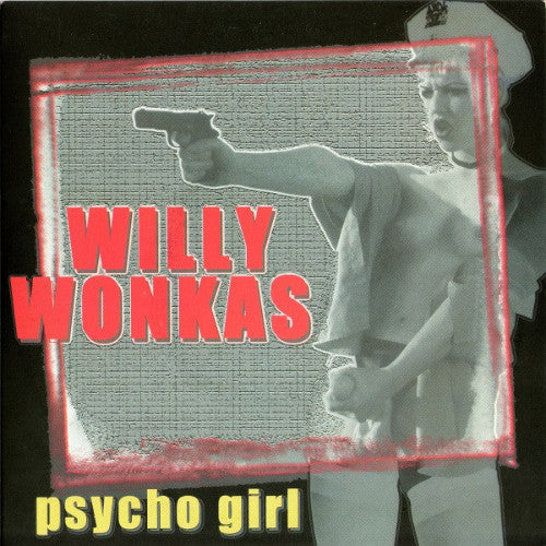 "Willy Wonkas - Psycho Girl 7"" ~RARE PURPLE WAX! - Intensive Scare - Dead Beat Records"
