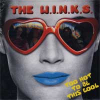 The Winks- Too Hot To Be This Cool LP - Rockin Bones - Dead Beat Records