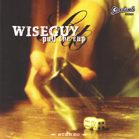 "Wiseguy- Pull The Cup 7"" ~HELLACOPTERS!"