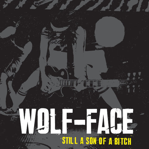 Wolf-Face- Still A Son Of A Bitch CD ~W/ NOBUNNY COVER!