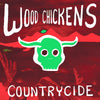 Wood Chickens- Countrycide LP ~SUPERSUCKERS / RARE GREEN WAX!