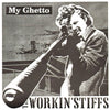 "The Workin' Stiffs- My Ghetto 7"" ~RARE LTD 225 BEER COLORED VINYL!"