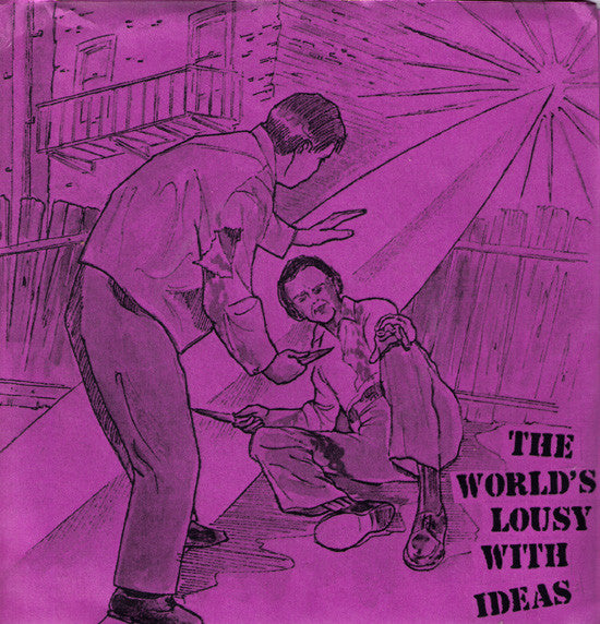 "V/A- World Is Lousy With Ideas Vol. 1 7"" WITH RARE 50 MADE COVER - Almost Ready - Dead Beat Records"