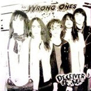 The Wrong Ones – Deceiver LP ~RARE PURPLE WAX! - Cutthroat - Dead Beat Records