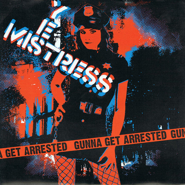 "Yes Mistress- Gonna Get Arrested 7"" ~EX SHOOT IT UP! - NO FRONT TEETH - Dead Beat Records"