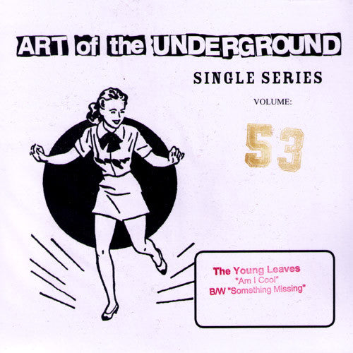 "Young Leaves- Am I Cool 7"" ~LIMITED TO 350! - Art Of The Underground - Dead Beat Records"