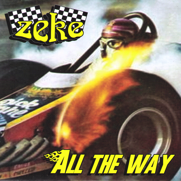 Zeke- All The Way 7""