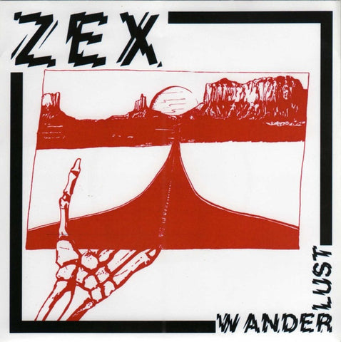 "Zex- Wanderlust 7"" ~EX IRON DOGS! - NO FRONT TEETH - Dead Beat Records"