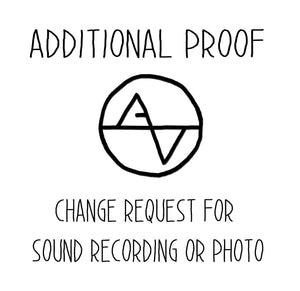 Request for Additional Proof - Change Sound or Photo File