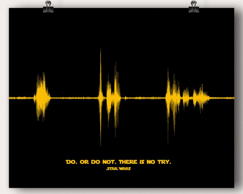 Start Wars Movie Sound Wave Man Cave Art Starwars Quote Do Or Do Not There Is No Try - Artsy Voiceprint