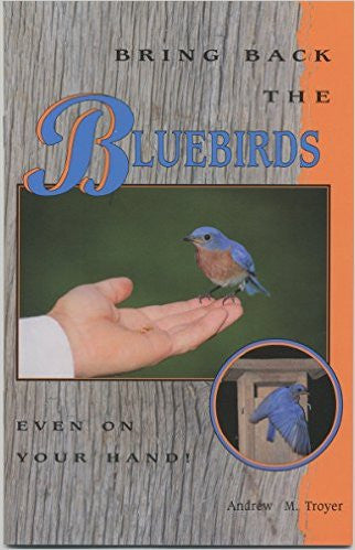Book - Bring Back The Bluebirds - Even on Your Hand