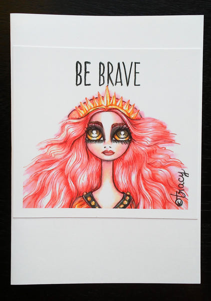 "Folding Card with Envelope-""Be Brave Pink Haired Crowned Angel Queen"""